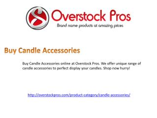 Buy Candle Accessories