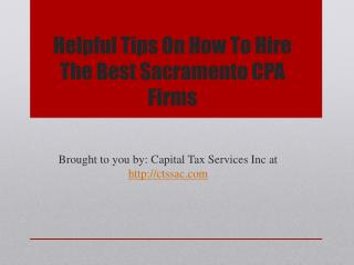 Helpful Tips On How To Hire The Best Sacramento CPA Firms