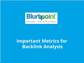 Important Metrics for Backlink Analysis