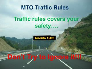 MTO Traffic Rules For Bike Riders