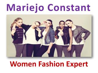 Mariejo Constant - Women Fashion Expert