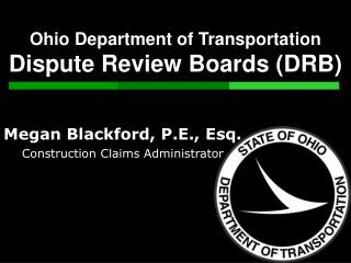 Ohio Department of Transportation  Dispute Review Boards DRB
