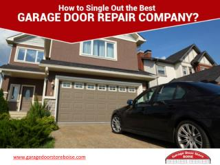 Tips to Choose Garage Door Repair Firm in Boise