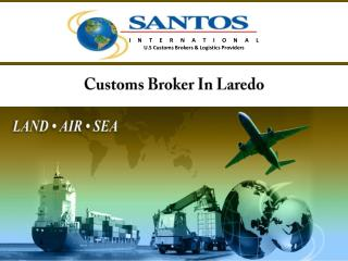 Customs Broker In Laredo