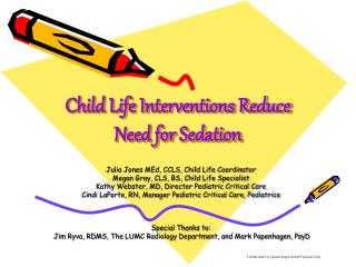 Child Life Interventions Reduce Need for Sedation