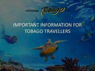 Important Information For Tobago Travellers