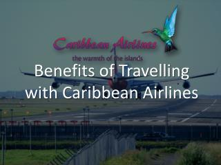 Benefits Of Travelling With Caribbean Airlines