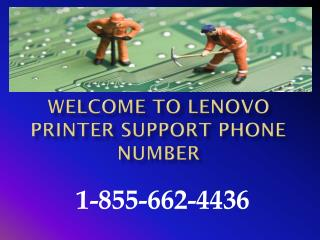 Lenovo Printer Technical Help #1-855-662-4436 Lenovo Printer