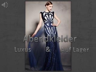 Luxus Kleider für Abendanlass Online Günstig Sale