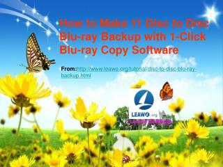 How to Make 1:1 Disc to Disc Blu-ray Backup