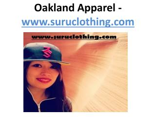 Oakland Apparel - www.suruclothing.com
