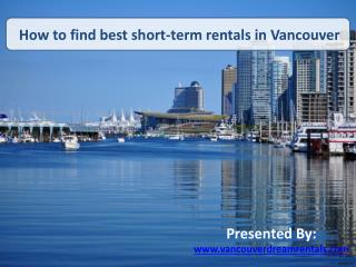 How to find best short-term rentals in Vancouver?