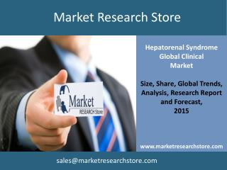 Hepatorenal Syndrome Global Clinical  Market Trials Review 2