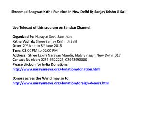 Shreemad Bhagwat Katha Function In New Delhi By Sanjay Krish