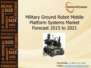 Military Ground Robot Mobile Platform Systems Market