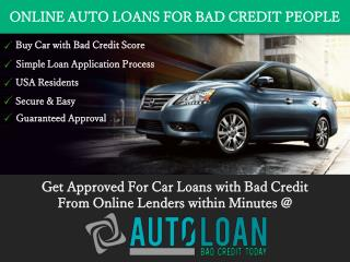 Best Online Auto Loans for Bad Credit People