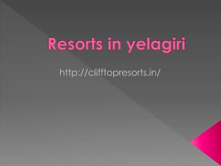 resorts in yelagiri