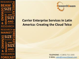 Carrier Enterprise Services in Latin America