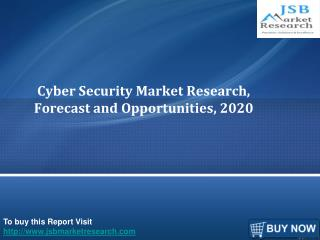 Global Cyber Security Market Size,Forecast and Opportunities