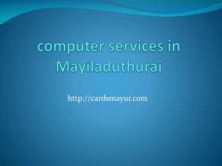 computer services in Mayiladuthurai