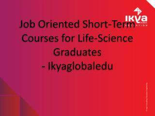 Job Oriented Short Term Courses for Life Time Graduates