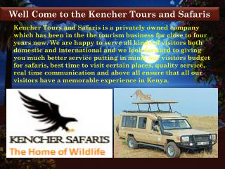 Best Wildlife Safaris in Africa- Kencher Tours and Safaris