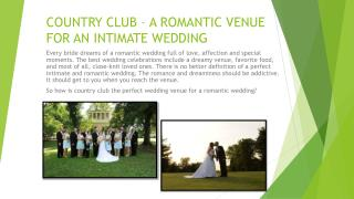 Country Club – A Romantic Venue For An Intimate Wedding