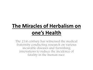 The Miracles of Herbalism on one's Health