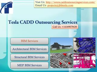Tesla CADD Outsourcing Services provides BIM Modeling Servic