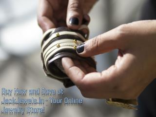 Buy Now and Save at JackJewels.in - Your Online Jewelry Stor