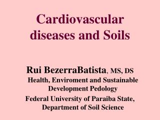 Cardiovascular diseases and Soils