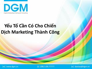 Yeu to can co cho chien dich Marketing thanh cong