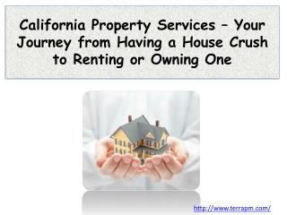 California Property Services – Your Journey from Having a Ho