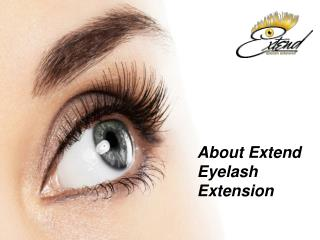 About Extend Eyelash Extension