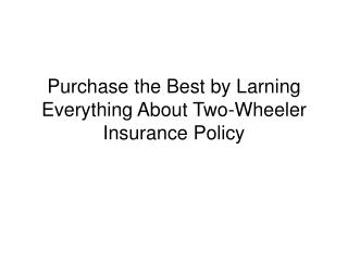 Two-Wheeler Insurance Policy Online in India