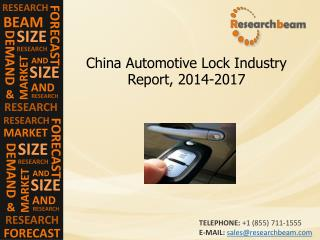 China Automotive Lock Industry Growth, Demand, 2014-2017