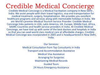 Credible Medical Concierge:Best Medical Services provider