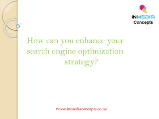 How can you enhance your search engine optimization strategy