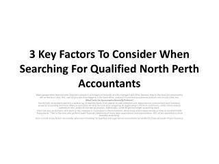 3 Key Factors To Consider When Searching For Qualified North