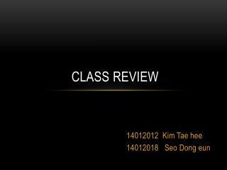 EW1-002 Class Review