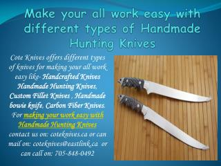 Make your all work easy with different types of Handmade Hun