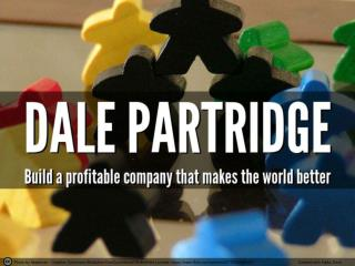 Build a profitable company that makes the world better - wit