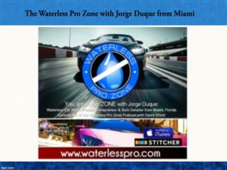 WPZ Episode #5: The Waterless Pro Zone with Jorge Duque from