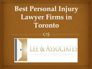 Best Personal Injury Lawyer Firms in Toronto