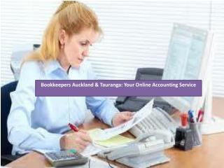 Bookkeepers Auckland & Tauranga Your Online Accounting Servi