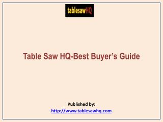 Table Saw HQ-Best Buyer's Guide