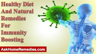 Healthy Diet And Natural Remedies For Immunity Boosting