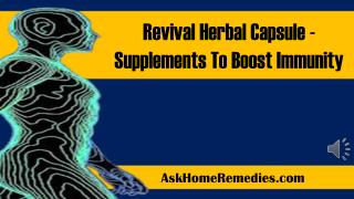 Revival Herbal Capsule - Supplements To Boost Immunity