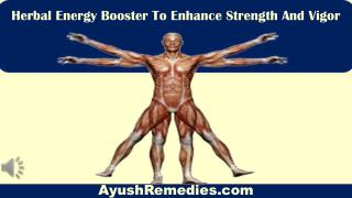 Herbal Energy Booster To Enhance Strength And Vigor