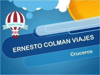Ernesto Colman nos recomienda los cruceros